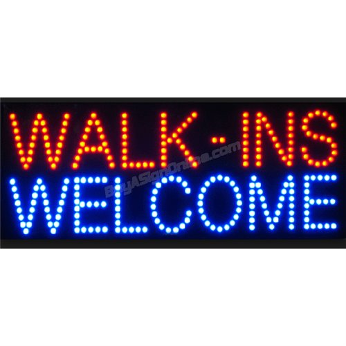 LED Sign - Walk-ins Welcome